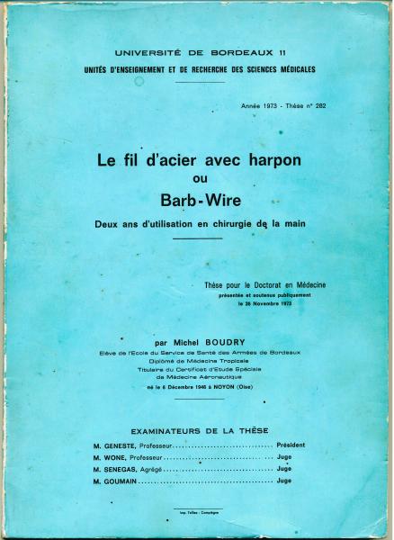 Le fil d'acier avec harpon : deux ans d'utilisation en chirurgie de la main